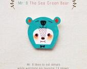 Mr. B The Sea Green Bear - Handmade Shrink Plastic Brooch or Magnet - Wearable Art - Made to Order