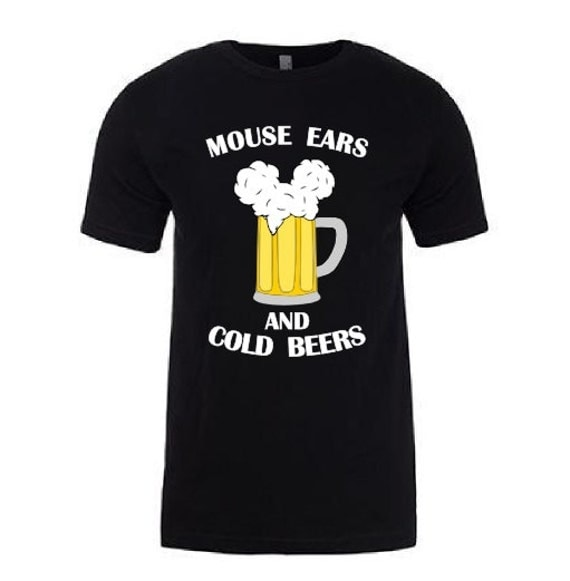 CREW NECK** Mouse Ears and Cold Beers - Men - funny going to Disneyland Disney World shirt // custom printed graphic shirt // Mickey Mouse