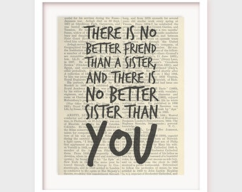 Sister Quote Gift, There is No Better Friend Than a Sister, And There is No Better Sister Than You, Instant Download