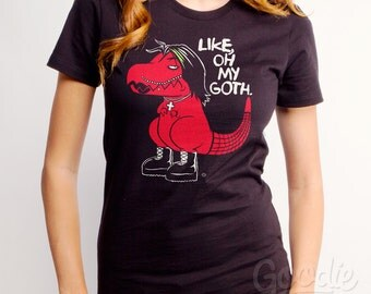SALE Oh My Goth (GT5185-502BLK) Women's Tee. Dino tee, goth, gothic, funny dinos, geeky gift, sad t-rex, dino lover, gothic lover