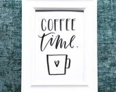 """5""""x7"""" Coffee Time Hand Lettered Print"""