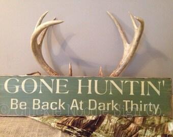 Gone Huntin' ...