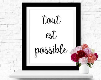 """Everything is possible Print Wall Art French Quote Printable """"Tout est possible"""" Typography Poster Inspirational Quote Wall Decor Modern Art"""
