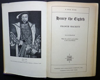 Henry The Eighth by Francis Hackett, 1931
