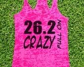 26.2 Full On Crazy 1033 Womens Funny Burnout Style Workout Tank top Running Workout Gear Marathon Running Shirt Runner 5k 10k Athletic Wear