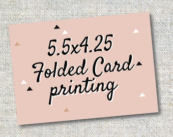 5.5x4.25 Folded Card Printing and Envelopes