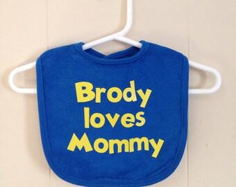 I love mommy bib; personalized bib; mommy bib; custom bib; cute bibs