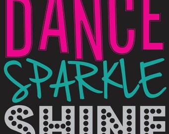 Dance Sparkle Shine Vinyl Decal