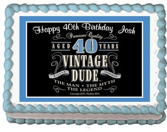 Vintage Dude 40th Milestone Men Adult Edible Birthday Party Cake Cupcake Toppers Favors Frosting Icing Sheets Custom Personalized