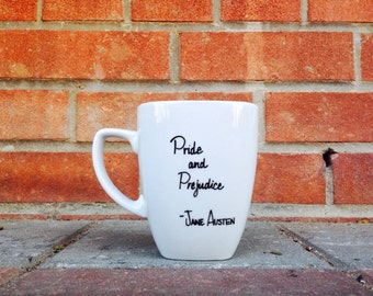 Ceramic Mug - Pride and Prejudice Coffee Mug. Gift Ideas, Jane Austen Mug.