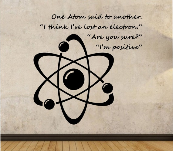 Atom wall decal joke humor sticker art decor by stateofthewall for Awesome science wall decals
