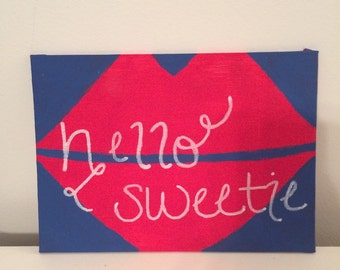 "Doctor Who ""Hello Sweetie"" Hand Painted Canvas"