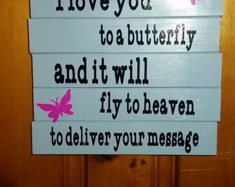 Butterfly heaven sign
