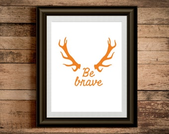 Custom Home Decor- Be Brave with Antlers Outdoor Nursery Theme Wall Art