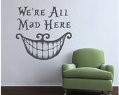 Alice In Wonderland Wall Decal Quote Cheshire Cat Sayings We're All Mad Here Wall Vinyl Decals Nursery Home Decor