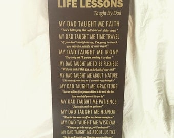 Life Lessons by Dad Wooden Sign 12x24