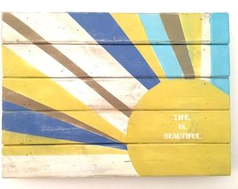 Wall Art, 24x18 Life is Beautiful Yellow Sun Painting Wood Pallet Art