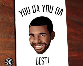 You Da You Da Best! - Drake Lyric Inspired Greetings Card - Good Job Congratulations Card 5 X 7 Inches
