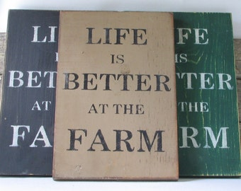 Life Is Better At The Farm Wooden Sign