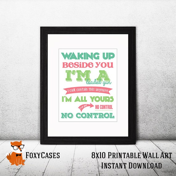 No Control Lyrics One Direction Printable Wall Art - Instant Download - 8x10 - You Receive Both Color And Black and White.