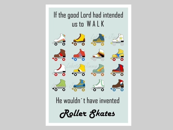 Movie Quotes Wall Art : Roller skates wall art movie quotes instant by lobsterjimmy