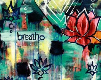 Breathe - PRINT