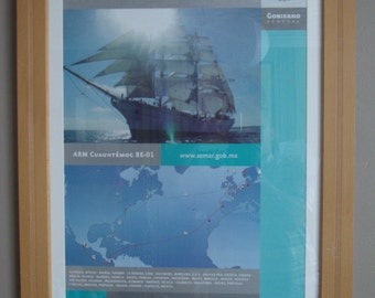 Tall Ship poster, showing the Mexican ship ARM Cuauhtemoc BE-01 voyage 2008