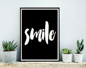 Printable Art, Inspirational Print, Smile, Typography Quote, Home Decor, Motivational Poster, Scandinavian Design, Wall Art