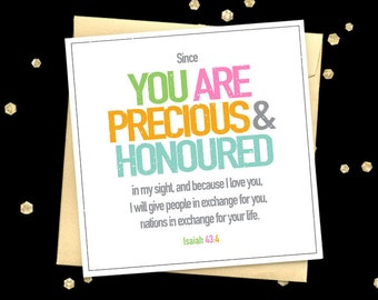 Christian card Isaiah 43:4 quote greeting card Encouragement card