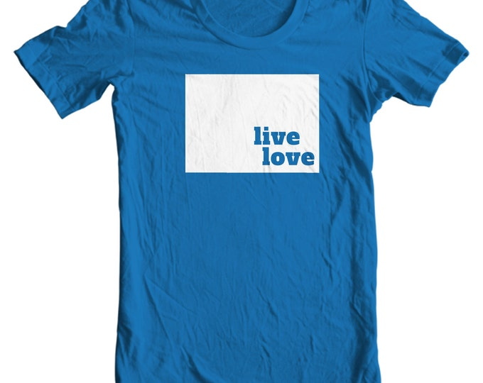 Colorado T-shirt - Live Love Colorado - My State Colorado T-shirt