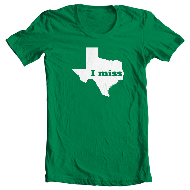 Texas T-shirt - I Miss Texas - My State Texas T-shirt