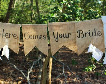 Here Comes Your Bride Banner - Here Comes The Bride Sign - Rustic Wedding Banner - Flower Girl Sign - Ring Bearer Sign  Custom Burlap Banner