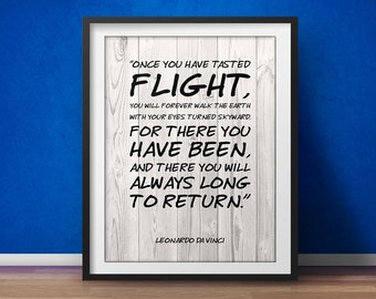 Leonardo da Vinci Inspirational Print Once you have tasted flight Motivational Poster Inspirational Quote Typographic Quote Beautiful Quotes