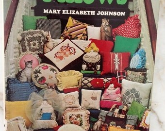 Patterns-Quilting-Pillows By Mary Elizabeth Johnson 1978 Second Printing