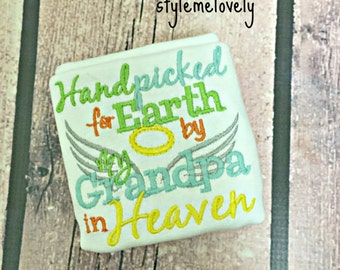 Handpicked for Earth by my Grandpa in Heaven Baby Boy Shirt