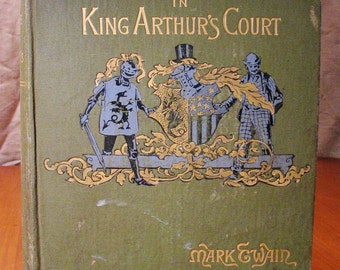Mark Twain's, A Connecticut Yankee in King Arthur's Court, 1890 Edition