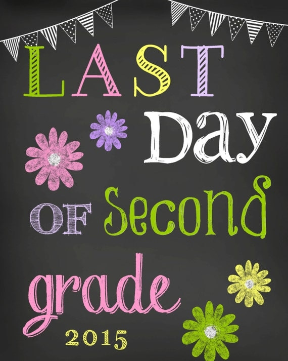 Fabulous image regarding last day of 2nd grade printable