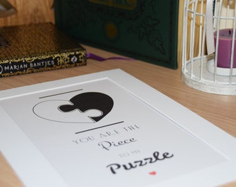 """Heart Puzzle Print. """"You Are The Piece To My Puzzle"""". Typography Poster. Wall Decor"""