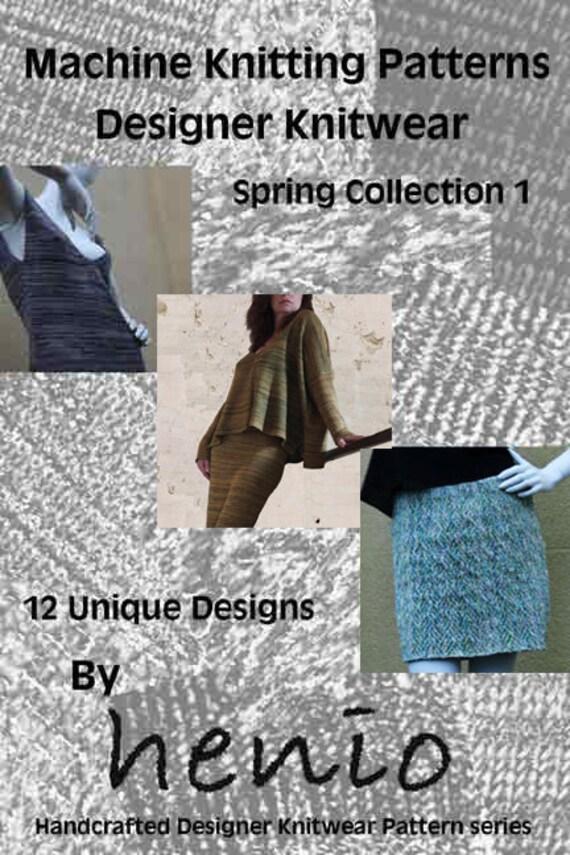 Machine Knitting Patterns Free Download : Machine Knitting Patterns: Designer Knitwear Spring