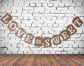 Brown Kraft Paper LOVE IS SWEET Wedding Garland Party Banner Bridal Shower Party Photo Prop Decoration