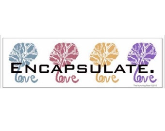 "Placenta LOVE Encapsulation bumper sticker 3x10"""