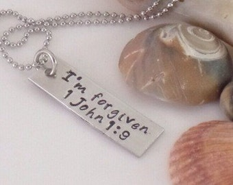 I'm forgiven  1 John 1:9 - Custom Hand Stamped Necklace