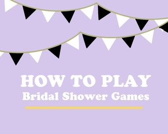 Instructions on How to Play Bridal Shower Games & Activities