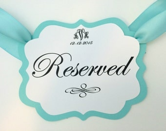 Reserved Sign. Wedding Decorations. Reserved seating sign for Wedding. Aqua wedding chair sign.