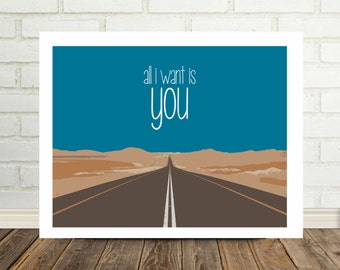 All I Want Is You U2 Song Lyrics Art Music Lyric Poster Birthday Gift Idea Gift Under 20 Anniversary Gift for Him Gift for Her