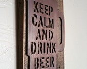 Keep Calm Drink Beer Wall Art  MAN CAVE Valentine Birthday Gift for Him