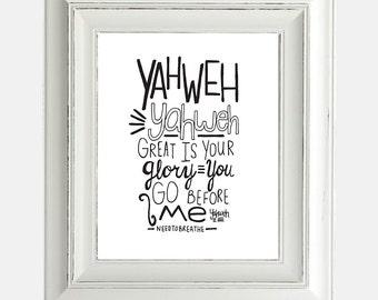 "Digital Download Print ""Yahweh Needtobreathe"" Inspirational Religious Lyrics Hand Lettering Typography"
