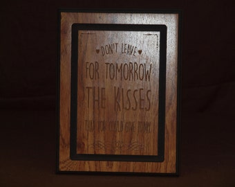Kisses quote plaque