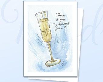 Cheers to You Greeting Card, Champagne, Cheers, Friend card, Congratulations card, Special friend, Birthday card, Birthday, Friend