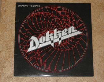 "Dokken ""Breaking The Chains""  Vinyl record"